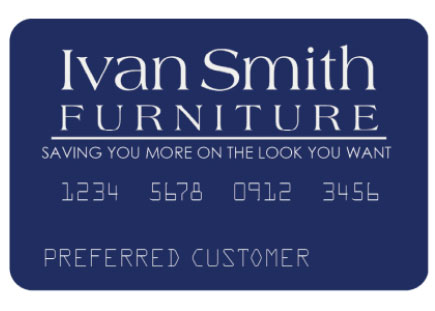 Ivan Smith Furniture Financing Preferred Customer Credit Card